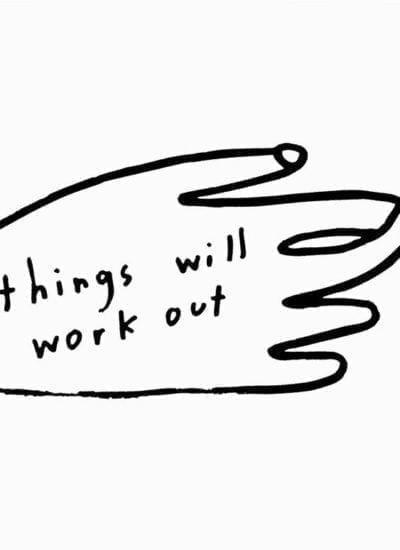 People I've Loved - Things will work out